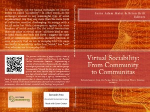 Virtual Sociability: First volume of the collected papers of the Online Interaction Seminar Collected Papers